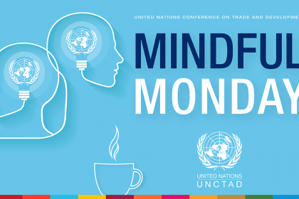 Mindful Monday 6: Standing up for developing countries at the Aid-for-Trade Stocktaking event