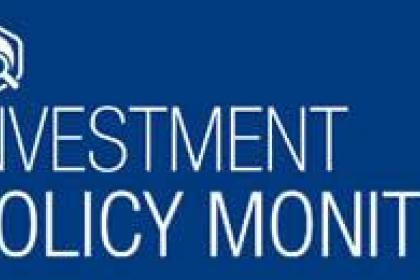 Investment policy monitor:  new laws, liberalizing measures, and international agreements